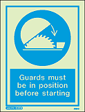 5180D - Jalite Guards must be in position before starting Sign