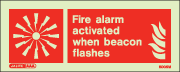 6005M - Jalite Fire Alarm Activated When Beacon Flashes Sign