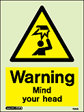 7044D - Jalite Warning Mind your head sign