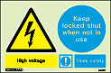 7438Y  - Jalite Warning High Voltage Keep Locked Shut when not in use Sign